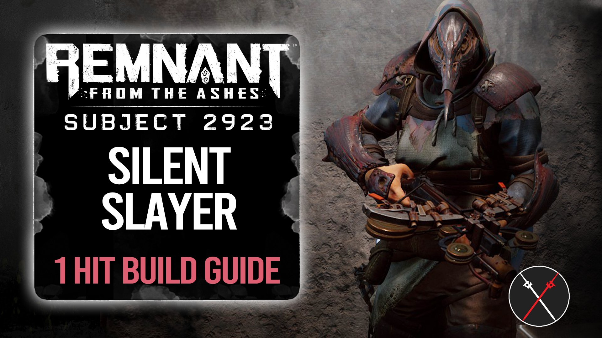 silent-slayer-one-hit-build-guide-remnant-from-the-ashes-rapid-fire
